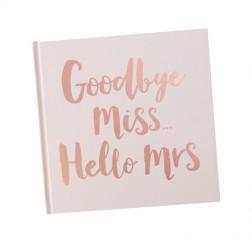 Gästebuch Goodbye Miss Hello Mrs rosegold 32 Seiten