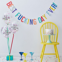 Best Fucking Day Ever Banner Bunting And Balloons Kit
