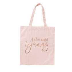 Tote Bag she said yaas