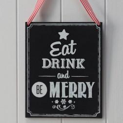 Eat Drink and be Merrry Weihnachtsschild Kreidetafel
