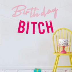 Girlande Birthday Bitch