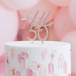 Cake Topper Hello 50 Rosegold