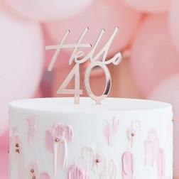 Cake Topper Hello 40 Rosegold
